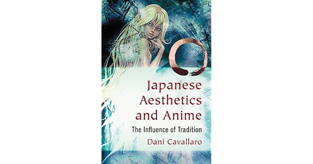 Japanese Aesthetics and Anime: The Influence of Tradition