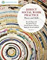 Direct Social Work Practice: Theory and Skills (with InfoTrac)
