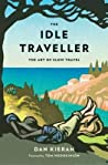 The Idle Traveller: The Art of Slow Travel audiobook download free