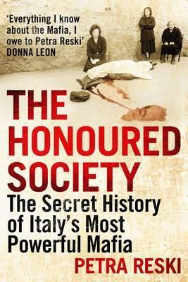 The Honored Society: A Portrait of Italy's Most Powerful