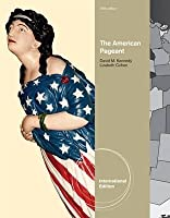 The American Pageant: A History of the Republic by Thomas A