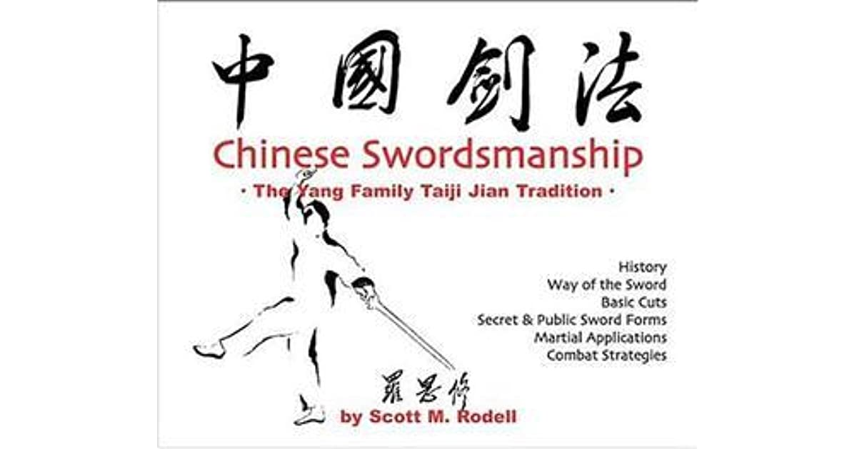 Chinese Swordsmanship: The Yang Family Taiji Jian Tradition