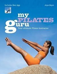 My Pilates Guru: Your Ultimate Pilates Instructor
