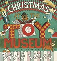 Christmas at the Toy Museum. by David Lucas