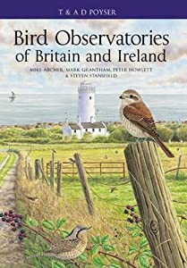Bird Observatories of the British Isles. Mike Archer ... [Et Al.]