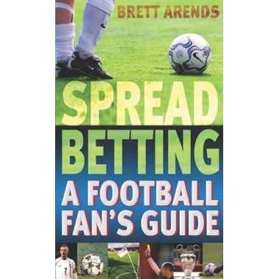 Spread betting a football fan guide kopen en verkopen bitcoins stock