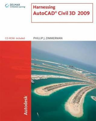 Harnessing Auto Cad Civil 3 D 2009
