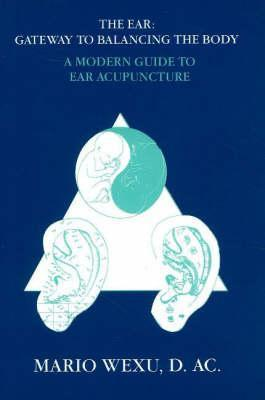 The-Ear-Gateway-to-Balancing-the-Body-a-Modern-Guide-to-Ear-Acupuncture