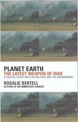 Planet Earth: The Latest Weapon of War