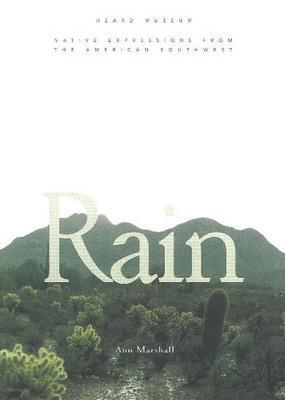 Rain:  Native Expressions from the American Southwest: Native Expressions from the American Southwest