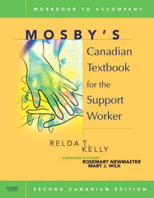 Workbook for Mosby's Canadian Textbook for the Support Worker Sheila A. Sorrentino, Relda T. Kelly