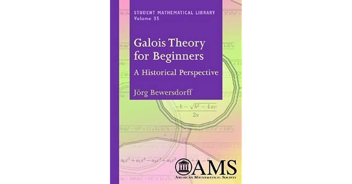 Galois Theory for Beginners: A Historical Perspective