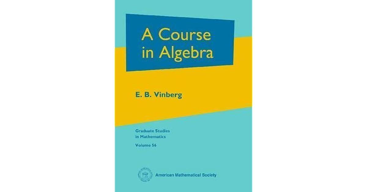 A Course in Algebra