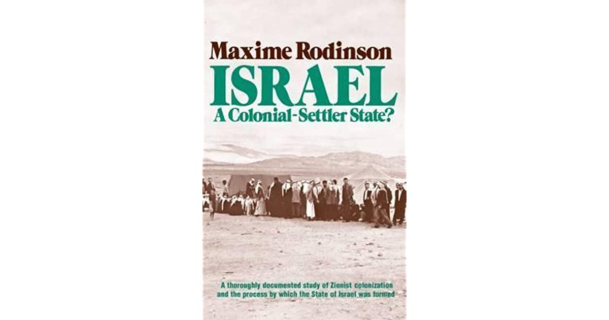 Israel's Colonial Project in Palestine: Brutal Pursuit