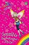 Jennifer the Babysitter Fairy (Rainbow Magic)