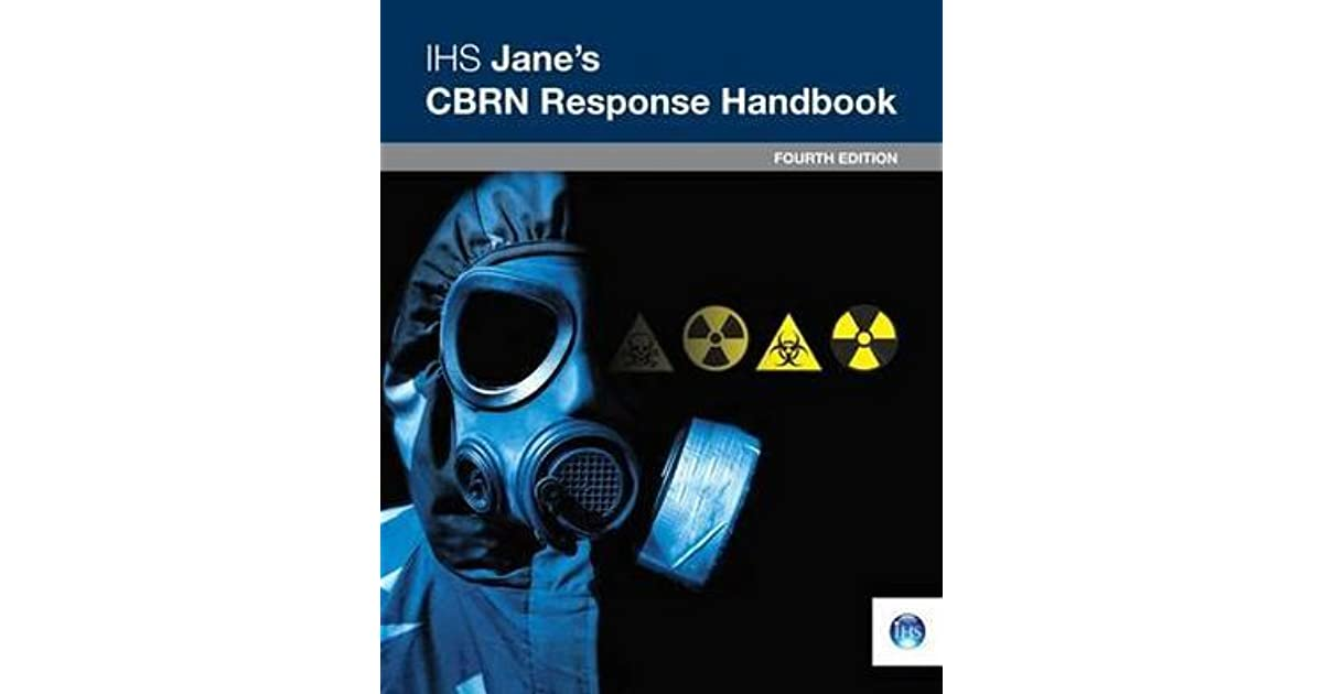Ihs Jane U0026 39 S Cbrn Response Handbook  4th Edition By A F  Garcia