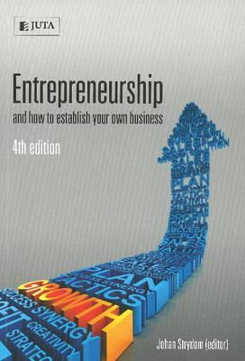 Entrepreneurship and How to Establish Your Own Business