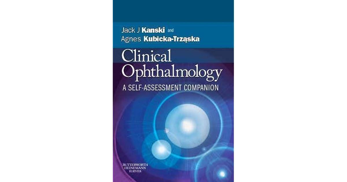 Clinical Ophthalmology: A Self-Assessment Companion by Kanski