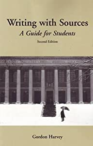 Writing with Sources: A Guide for Students