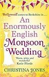An Enormously English Monsoon Wedding