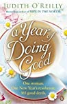 A Year of Doing Good: One Woman, One New Year's Resolution, 365 Good Deeds
