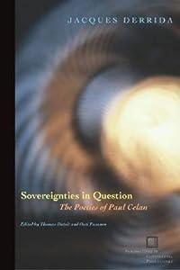 Sovereignties in Question: The Poetics of Paul Celan