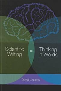 Scientific Writing = Thinking in Words [op]