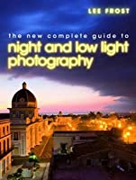The A-Z of Creative Photography. Lee Frost