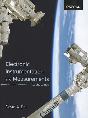 Electronic Instrumentation and Measurements by David A  Bell