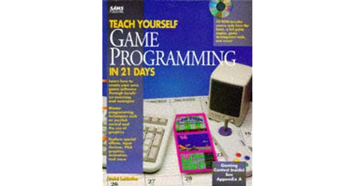 Teach yourself game programming in 21 days by andr lamothe solutioingenieria Image collections
