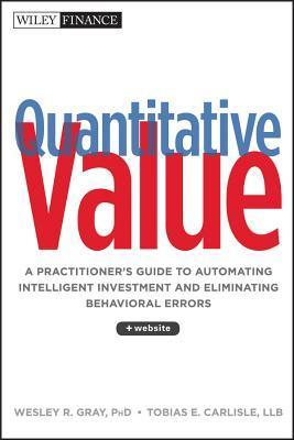 Quantitative Value  Wesley Gray Tobias Carlisle