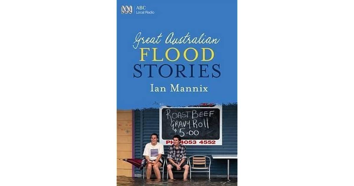 great australian flood stories mannix ian