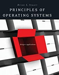 Principles of Operating Systems: Design and Applications