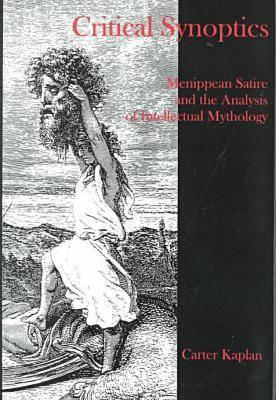 Critical Synoptics Menippean Satire And The Analysis Of