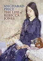 Life of Rebecca Jones