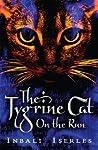 The Tygrine Cat on the Run