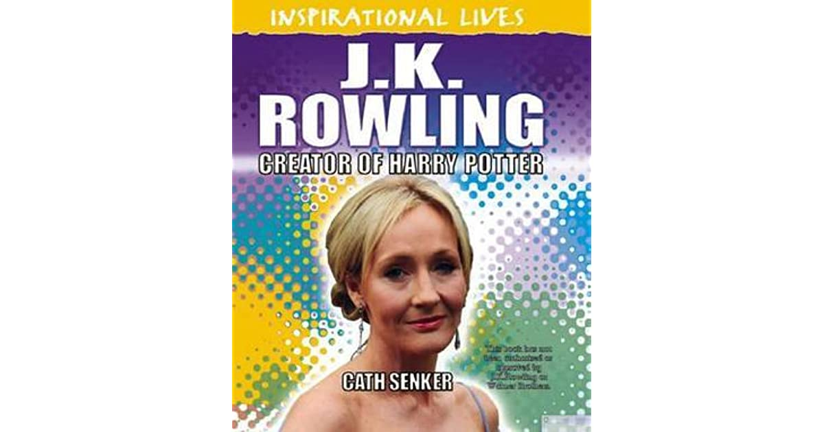 Harry Potter Book Cover Generator : J k rowling creator of harry potter cath senker by