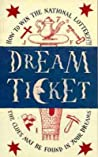 Dream Ticket: How to Win the National Lottery
