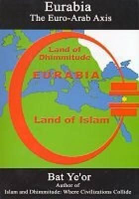 Eurabia The Euro-Arab Axis