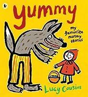 Yummy: My Favourite Nursery Stories