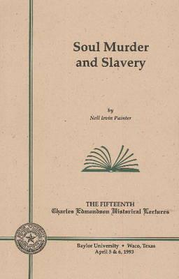 Soul Murder and Slavery