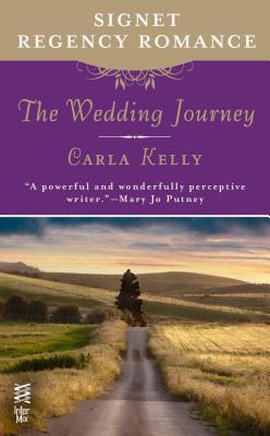 The Wedding Journey by Carla Kelly