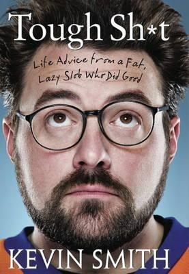 Tough Sh*t: Life Advice from a Fat, Lazy Slob Who Did Good (Signed Limited Edition)