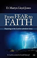 From Fear to Faith: Rejoicing in the Lord in Turbulent Times