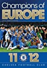 Champions of Europe: Chelsea F.C
