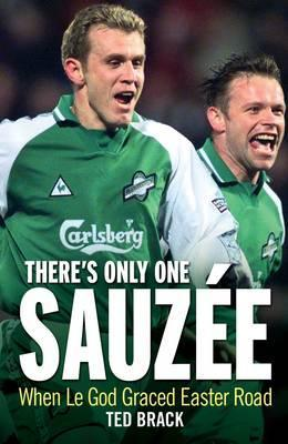 There's Only One Sauzee — When Le God Graced Easter Road