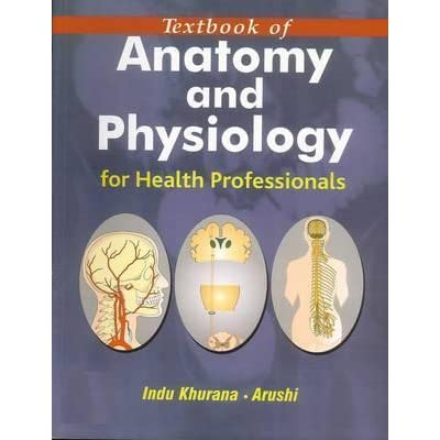 Textbook of Anatomy and Physiology for Health Care Professionals by ...