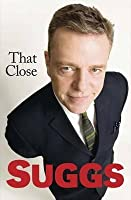 That Close: My Story