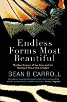 Endless Forms Most Beautiful: The New Science of Evo Devo. Sean B. Carroll