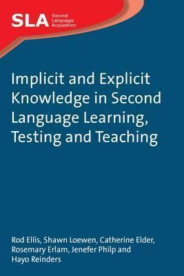 implicit and explicit knowledge in second language learning
